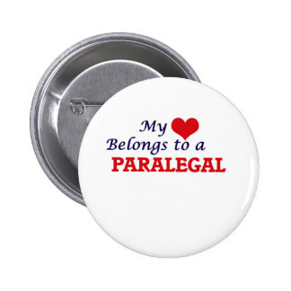 My heart belongs to a Paralegal Pinback Button