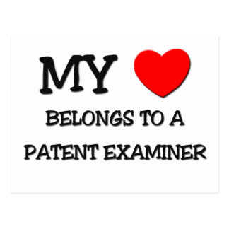 My Heart Belongs To A PATENT EXAMINER Postcard