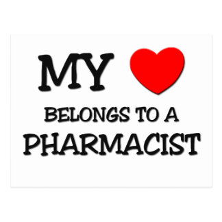 My Heart Belongs To A PHARMACIST Postcard