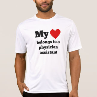 My Heart Belongs To A Physician Assistant T-Shirt