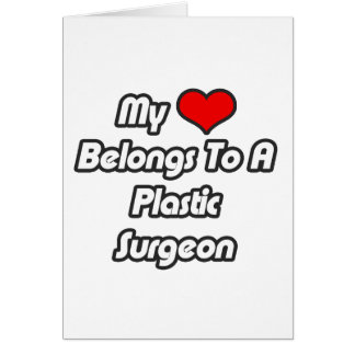 My Heart Belongs To A Plastic Surgeon Cards