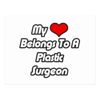 My Heart Belongs To A Plastic Surgeon Post Cards