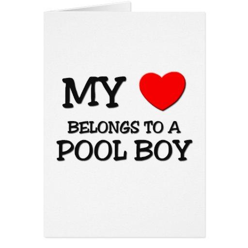 My Heart Belongs To A POOL BOY Greeting Card