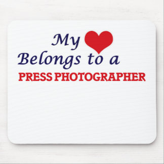 My heart belongs to a Press Photographer Mouse Pad