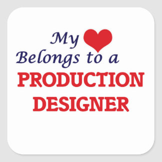 My heart belongs to a Production Designer Square Sticker