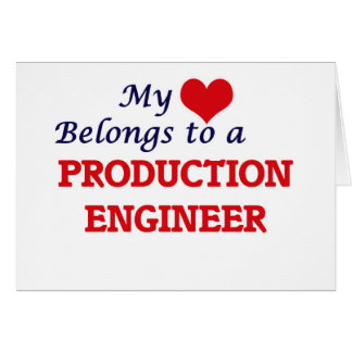 My heart belongs to a Production Engineer Card