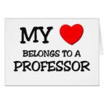 My Heart Belongs To A PROFESSOR Greeting Cards