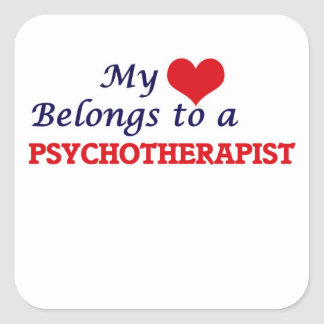 My heart belongs to a Psychotherapist Square Sticker