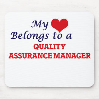 My heart belongs to a Quality Assurance Manager Mouse Pad