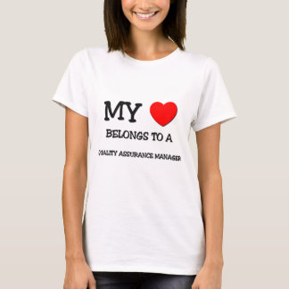 My Heart Belongs To A QUALITY ASSURANCE MANAGER T-Shirt