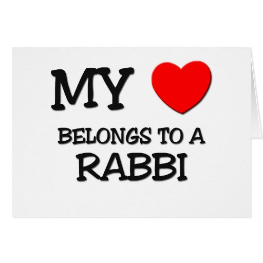 My Heart Belongs To A RABBI Greeting Card