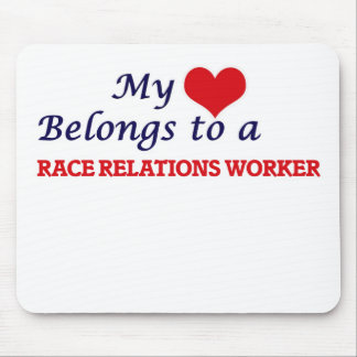 My heart belongs to a Race Relations Worker Mouse Pad