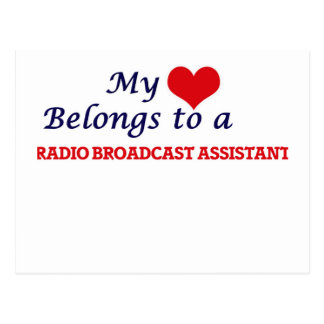 My heart belongs to a Radio Broadcast Assistant Postcard