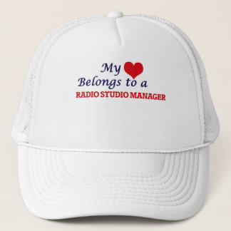 My heart belongs to a Radio Studio Manager Trucker Hat