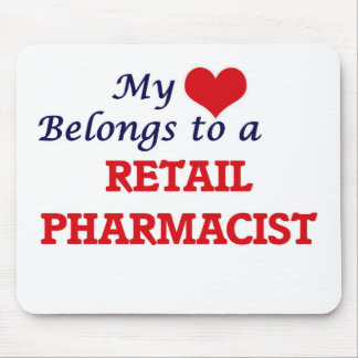 My heart belongs to a Retail Pharmacist Mouse Pad