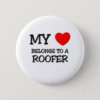 My Heart Belongs To A ROOFER Button