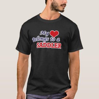 My heart belongs to a Saddler T-Shirt