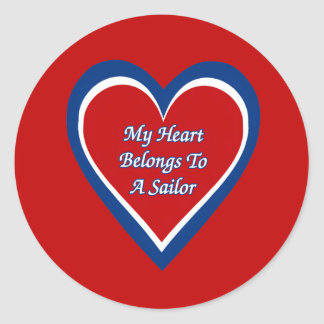 My Heart Belongs to a Sailor Classic Round Sticker
