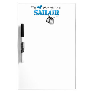 My Heart Belongs To A Sailor Dry-Erase Board