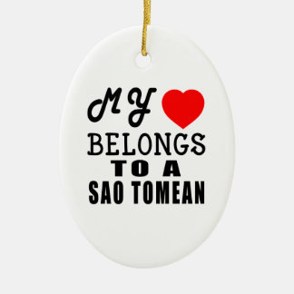 My Heart Belongs To A Sao Tomean Ornament