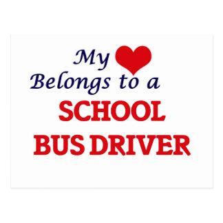 My heart belongs to a School Bus Driver Postcard