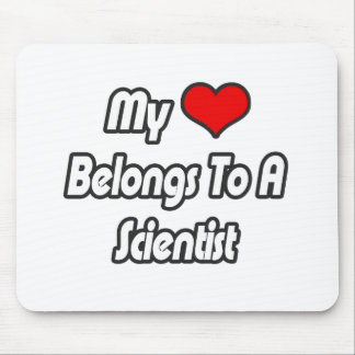 My Heart Belongs To A Scientist Mouse Pad