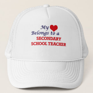 My heart belongs to a Secondary School Teacher Trucker Hat