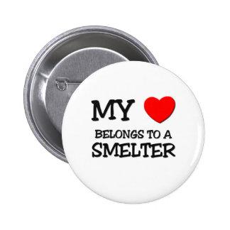 My Heart Belongs To A SMELTER Pinback Buttons