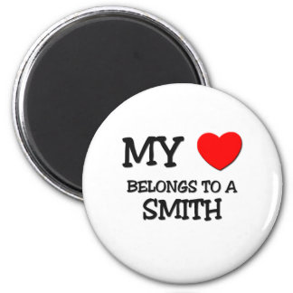 My Heart Belongs To A SMITH 2 Inch Round Magnet