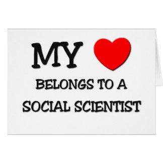 My Heart Belongs To A SOCIAL SCIENTIST Greeting Card