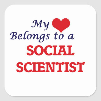 My heart belongs to a Social Scientist Square Sticker