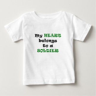 My Heart Belongs to a Soldier Baby T-Shirt