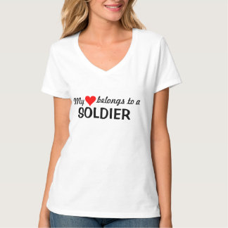 My heart belongs to a soldier T-Shirt
