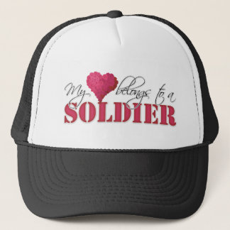 My Heart Belongs to A Soldier Trucker Hat