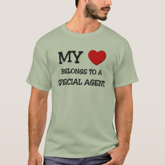 My Heart Belongs To A SPECIAL AGENT T-Shirt