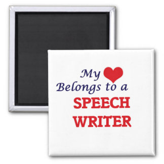 My heart belongs to a Speech Writer Magnet