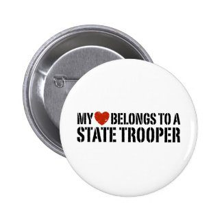 My Heart Belongs To A State Trooper 2 Inch Round Button