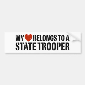 My Heart Belongs To A State Trooper Car Bumper Sticker