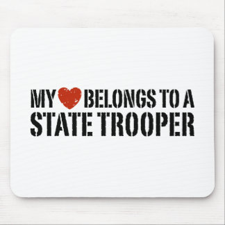 My Heart Belongs To A State Trooper Mouse Pads