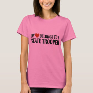 My Heart Belongs To A State Trooper T-Shirt