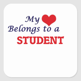 My heart belongs to a Student Square Sticker