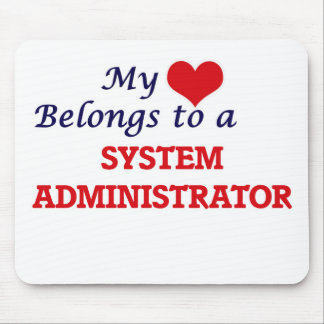 My heart belongs to a System Administrator Mouse Pad