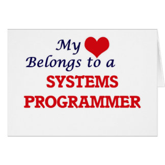 My heart belongs to a Systems Programmer Card