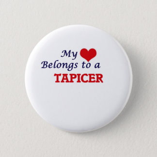 My heart belongs to a Tapicer Button