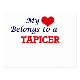 My heart belongs to a Tapicer Postcard