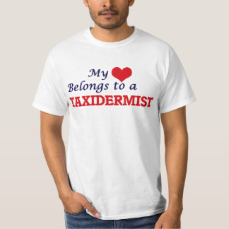 My heart belongs to a Taxidermist T-Shirt