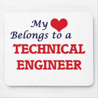 My heart belongs to a Technical Engineer Mouse Pad