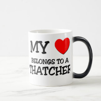 My Heart Belongs To A THATCHER Magic Mug