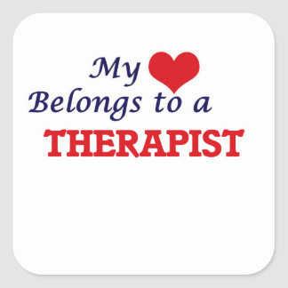 My heart belongs to a Therapist Square Sticker