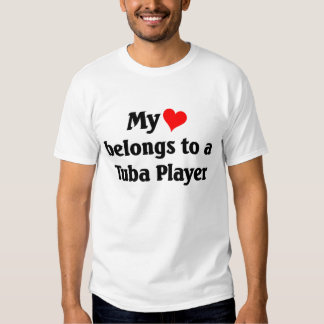 My heart belongs to a tuba player shirt